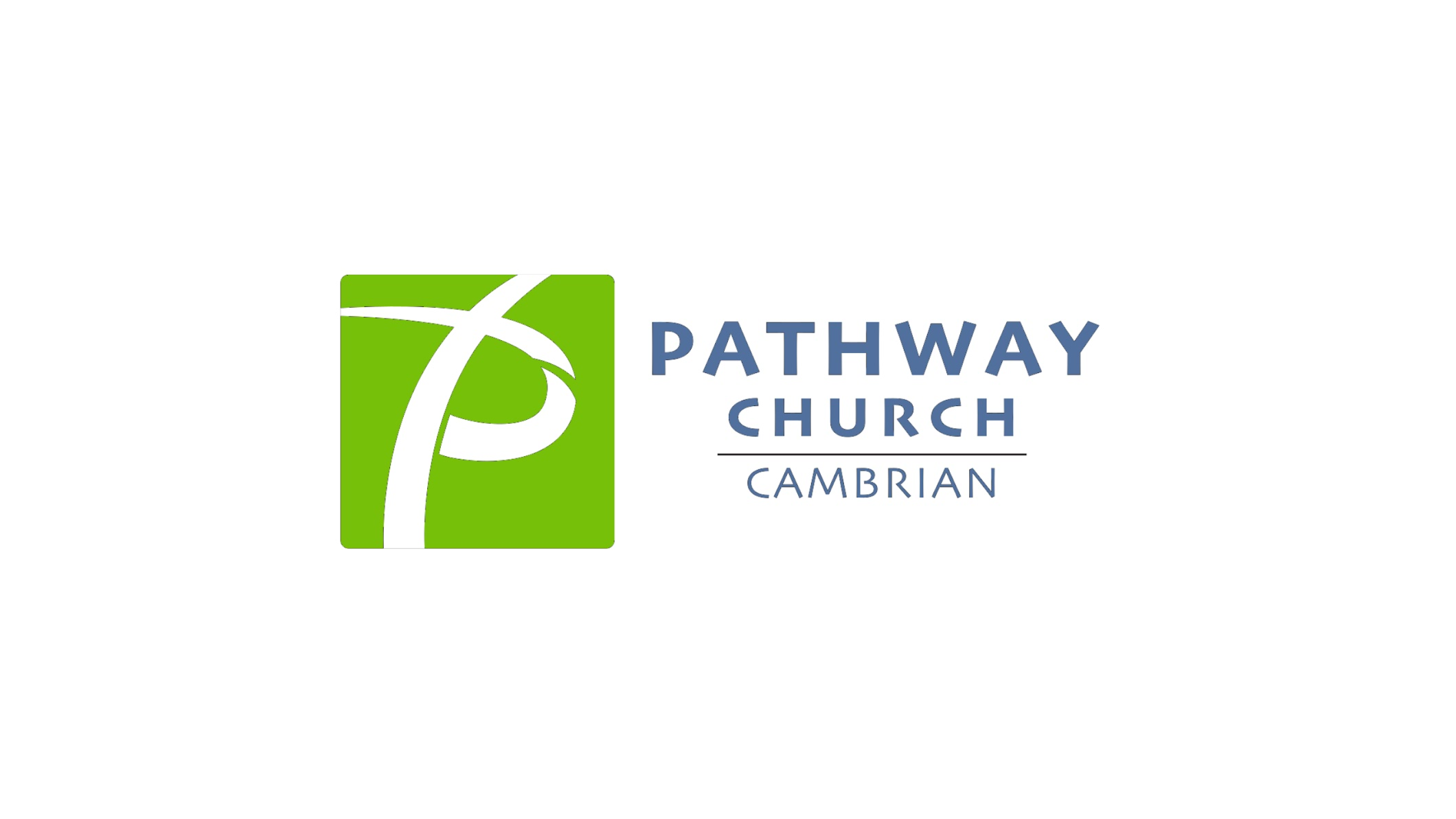 Pathway Church - Cambrian