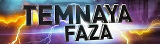 Temnaya FAZA