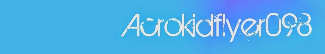 Acrokidflyer098 Banner