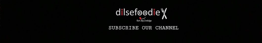 Dilsefoodie Official Banner