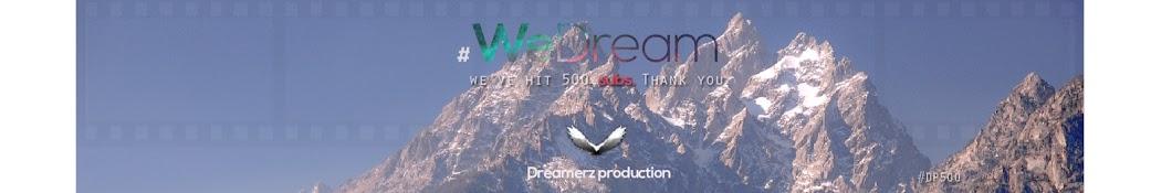 Dreamerz Production
