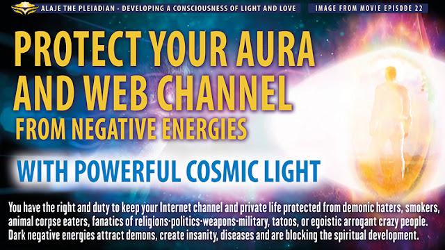 Schütze Deine Aura und Deinen Webkanal vor negativen Energien