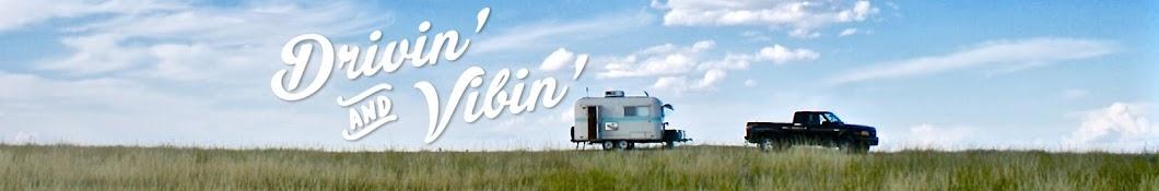 Drivin' and Vibin' Banner