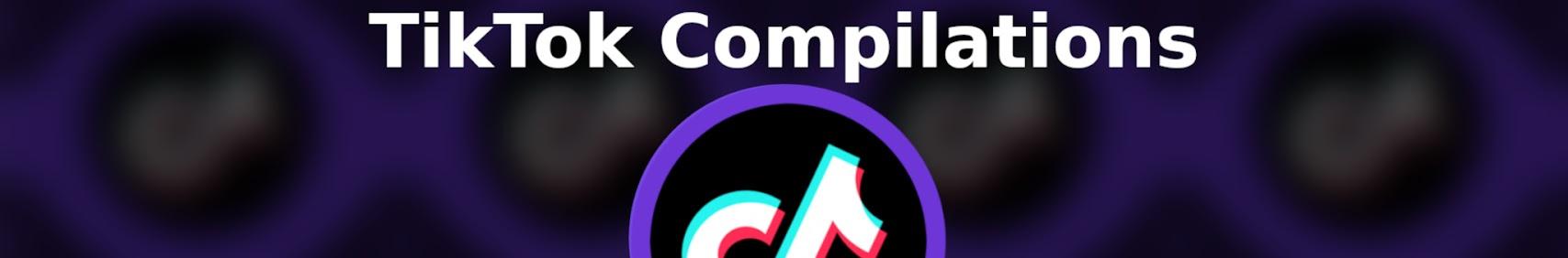 TikTok Compilations
