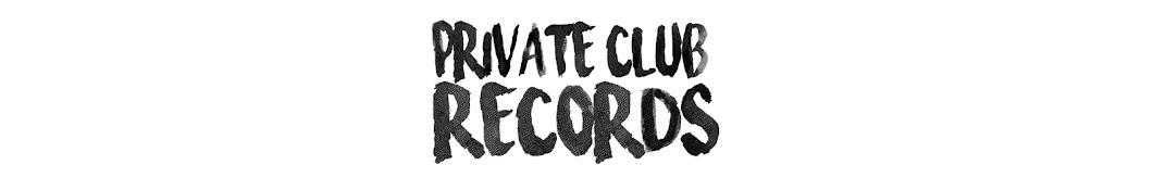 Private Club Records Banner