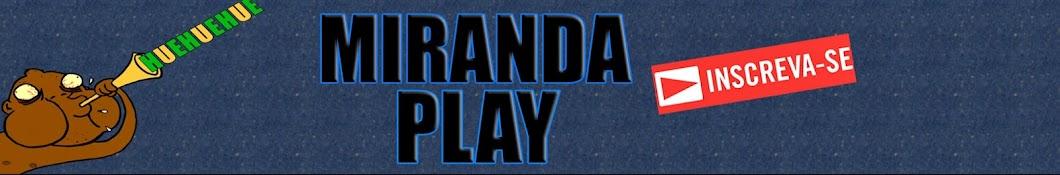 Miranda Play