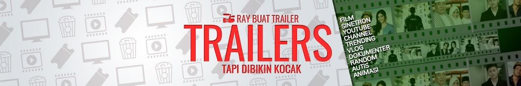 Ray Buat Trailer