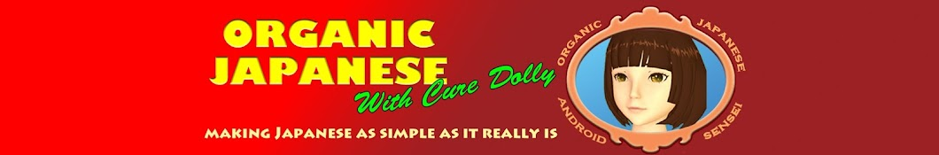 Organic Japanese with Cure Dolly Banner
