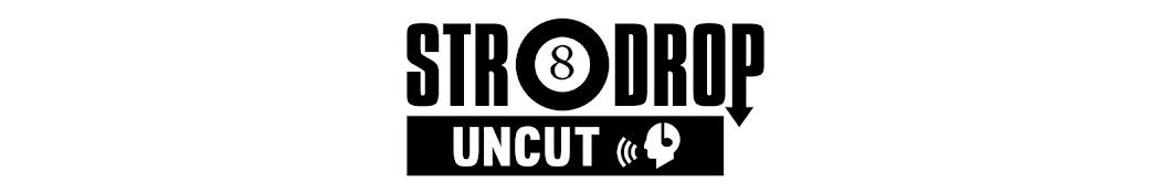 Str8Drop Uncut Banner