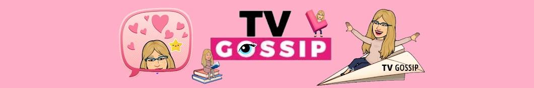 TV GOSSIP