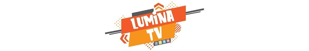LUMINA TV Banner