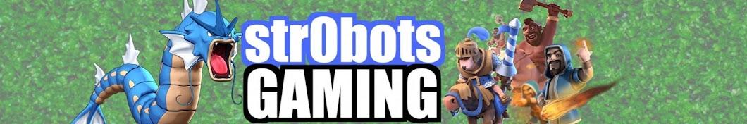 str0bots GAMING