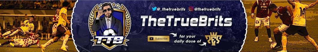 TheTrueBrits Banner