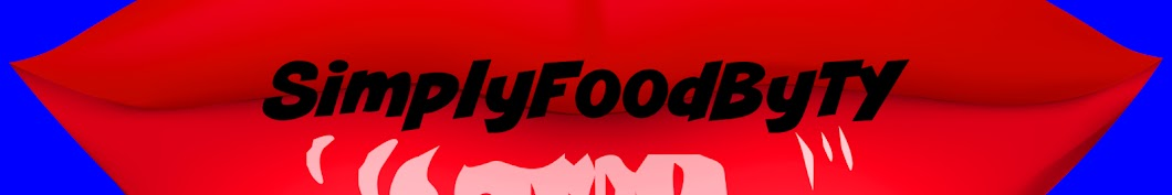 SimplyFoodByTy Banner
