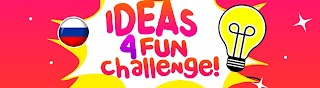 Ideas 4 Fun Challenge Russian