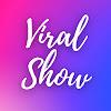Viral Show