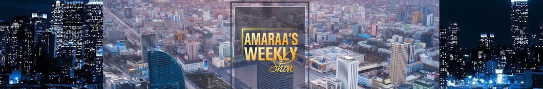 Amaraa's Weekly Show Banner