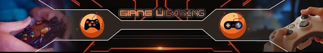 Giang Ú Gaming