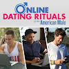 Online Dating Rituals of the American Male - Episodes - IMDb