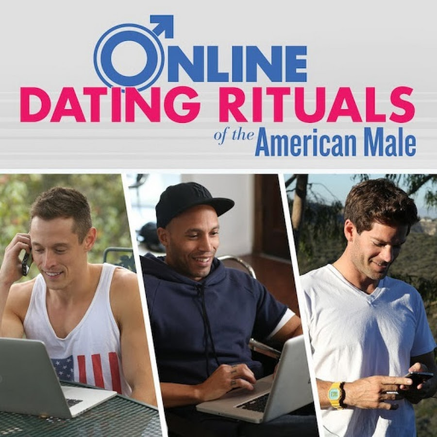 Online Dating Rituals of the American Male - YouTube