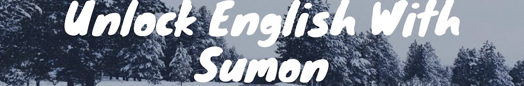UNLOCK ENGLISH WITH SUMON YouTube channel avatar