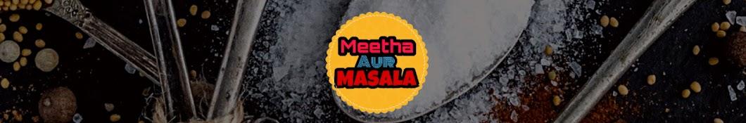 Meetha Aur Masala