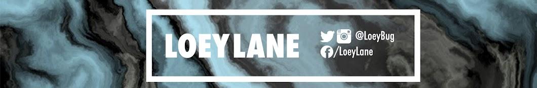 LoeyLane