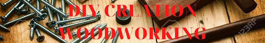 DIY Creation Woodworking