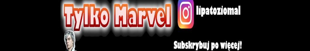 Tylko Marvel