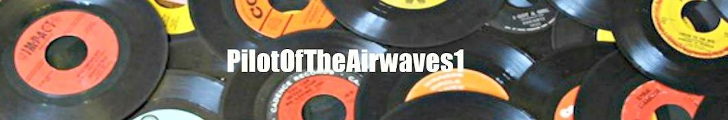 PilotOfTheAirwaves1