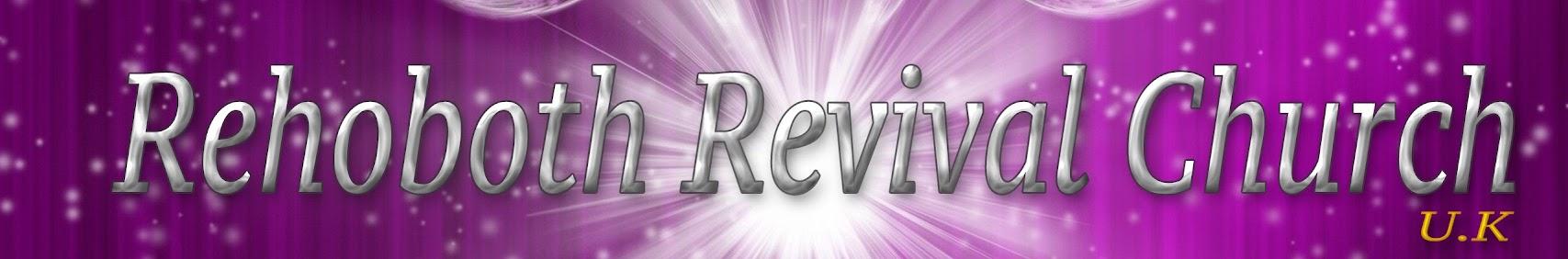 Rehoboth Revival ဘုရားကျောင်းတမီး U.K