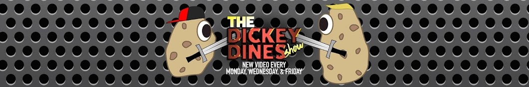 The DickeyDines Show Banner