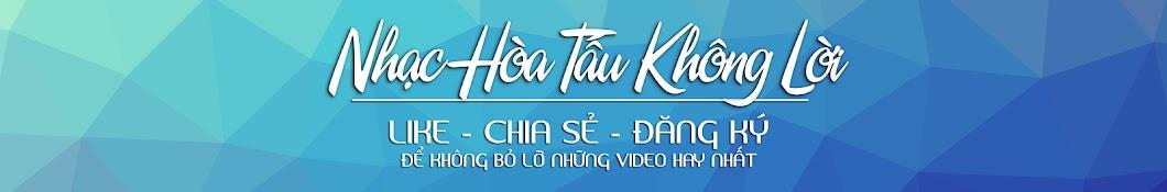 Nhạc Hòa Tấu Không Lời ইউটিউব চ্যানেল অ্যাভাটার