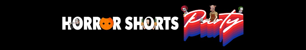 Horror Shorts Party Banner