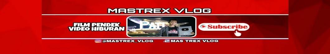 MasTrex Vlog