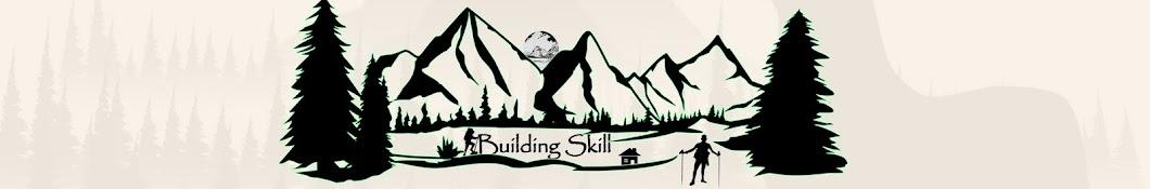 Building Skill