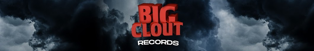 Big Clout Records Banner