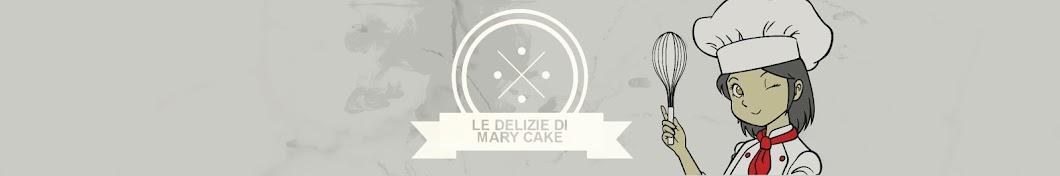 Le delizie di Mary Cake