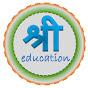 SHRI education