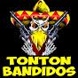 TonTon Bandidos