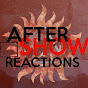 After Show Reactions