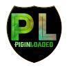 Pigin Loaded