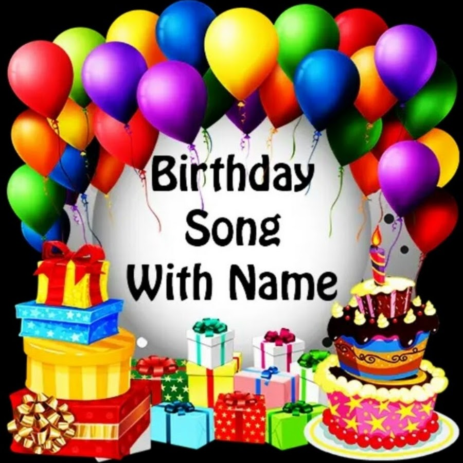 happy birthday song with name  youtube