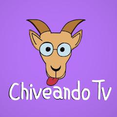 Chiveando Tv