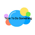 Channel of Time To Do Something