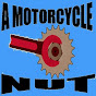 A Motorcycle Nut