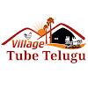 Village Tube Telugu
