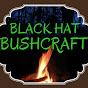 Black Hat Bushcraft