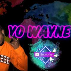 Yo Wayne