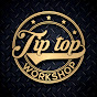 Tip Top Workshop